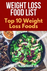 This weight loss food list features the top 10 weight loss foods for healthy eating! #weightloss #weightlossfoods #weightlosstips #weightlossfoodlist #losingweightfast #healthyweightloss #health&fitness